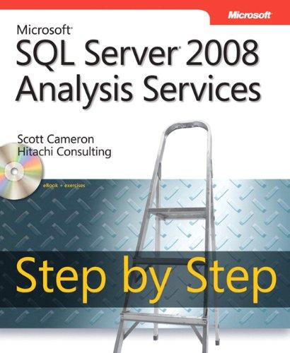 Microsoft® Sql Server® 2008 Analysis Services Step By Step (Step By Step Developer)