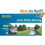 Bikeline Radtourenbuch: Leine- Heide-Radweg: Von der Leine-Quelle bis nach Hamburg. 1:50.000, 414 km, wetterfest...