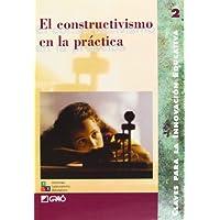 El Constructivismo En La Práctica (EDITORIAL POPULAR)