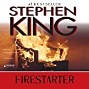 Firestarter (       UNABRIDGED) by Stephen King Narrated by Dennis Boutsikaris