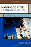 img - for Natural Disasters, Cultural Responses: Case Studies toward a Global Environmental History (Publications of the German Historical Institute) book / textbook / text book