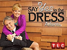 Say Yes to the Dress Atlanta Season 6 [HD]
