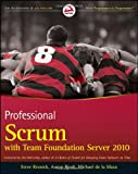 Steve Resnick Professional Scrum with Team Foundation Server 2010 (Wrox Programmer to Programmer)