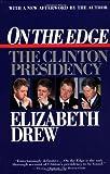 On the Edge: The Clinton Presidency