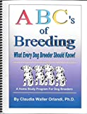 img - for The ABC's of Dog Breeding What Every Breeder Should Know book / textbook / text book