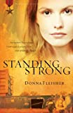 img - for Standing Strong (Homeland Heroes V4) book / textbook / text book