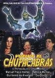 Vuelve el ChupaCabras