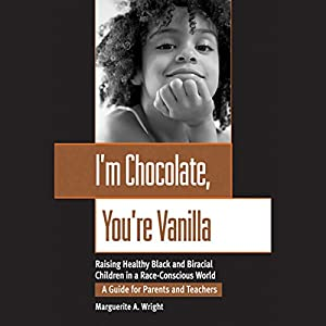 I'm Chocolate, You're Vanilla Audiobook