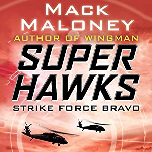 Strike Force Bravo Audiobook