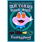 Disney Mister Toad's Wild Ride Fantasyland Anaheim Southern California Vintage Disneyland Ride United States Travel Advertisement Art Poster. Poster measures 10 x 13.5 inches