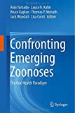 img - for Confronting Emerging Zoonoses: The One Health Paradigm book / textbook / text book