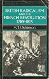 img - for British Radicalism and the French Revolution, 1789-1815 (Historical Association Studies) book / textbook / text book