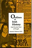 img - for Outlines in Irish History: Eight Hundred Years of Struggle book / textbook / text book