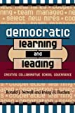 img - for Democratic Learning and Leading: Creating Collaborative School Governance book / textbook / text book