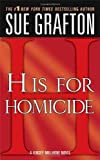 H is for Homicide (The Kinsey Millhone Alphabet Mysteries)