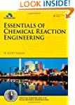 Essentials of Chemical Reaction Engin...