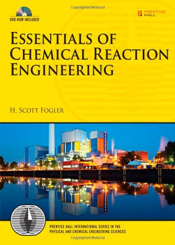 Essentials of Chemical Reaction Engineering (Prentice...
