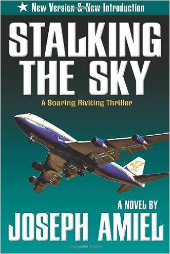Stalking the Sky written by Joseph Amiel