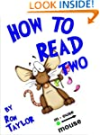 How to Read Two: Reading Help for Chi...