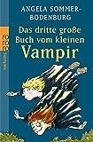 Das dritte große Buch vom kleinen Vampir: Der kleine Vampir im Jammertal