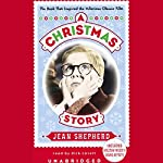 A Christmas Story: The Book That Inspired the Hilarious Classic Film | Jean Shepherd