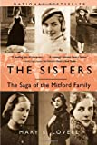 The Sisters: The Saga of the Mitford Family (0393324141) by Lovell, Mary S.