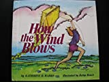 img - for How the Wind Blows book / textbook / text book