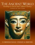 img - for The Ancient World: Readings in Social and Cultural History (4th Edition) book / textbook / text book