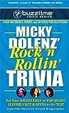 Micky Dolenz' Rock 'n Rollin' Trivia (Buzztime Trivia Series)