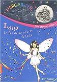 echange, troc Daisy Meadows - L'arc-en-ciel magique - les fées des bijoux, Tome 1 : Luna, la fée de la pierre de Lune