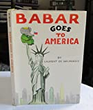 Babar Goes to America (0001950630) by De Brunhoff, Laurent