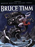 Modern Masters Volume 3: Bruce Timm (Modern Masters SC)