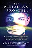 img - for The Pleiadian Promise: A Guide to Attaining Groupmind, Claiming Your Sacred Heritage, and Activating Your Destiny book / textbook / text book