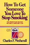 How to Get Someone You Love to Quit Smoking