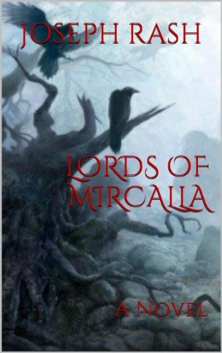 Book: Lords of Mircalla by Joseph Rash