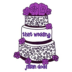 That Wedding: That Boy | [Jillian Dodd]