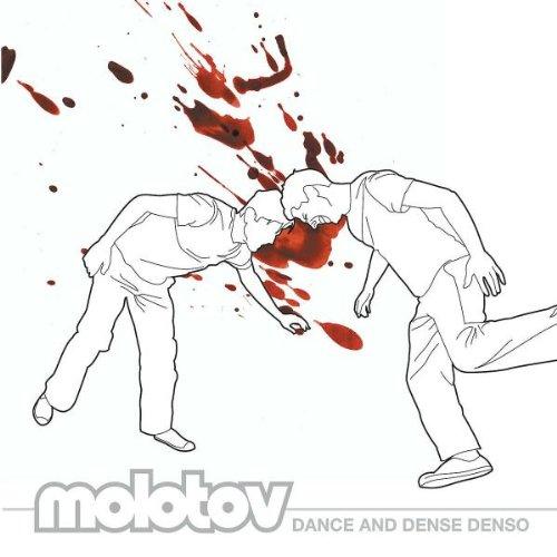 MOLOTOV - Dance & Dense Denso - Zortam Music