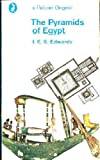The Pyramids of Egypt (Pelican) (0140201688) by I. E. S. Edwards