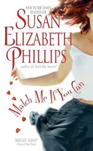 Match Me If You Can (Chicago Stars / Bonner Brothers) by Susan Elizabeth Phillips