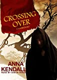 Crossing Over [With Earbuds] (Playaway Young Adult)