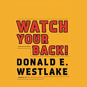 Watch Your Back!: A Dortmunder Novel | [Donald E. Westlake]