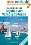 Die Lagunen von Venedig bis Grado: Mi...