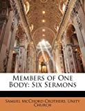img - for Members of One Body: Six Sermons book / textbook / text book