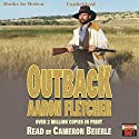 Outback: Outback Series, Book 1 (       UNABRIDGED) by Aaron Fletcher Narrated by Cameron Beierle