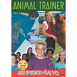Tell Me How Career Series: Animal Trainer