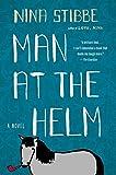 Man at the Helm: A Novel