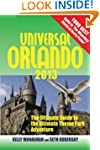 Universal Orlando 2103: The Ultimate...