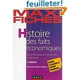 Maxi fiches - Histoire des faits économiques - 2e éd. - De la révolution industrielle à nos jours