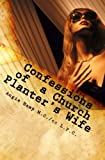 Confessions of a Church Planter's Wife: Coming Clean About The Dirty Side of Church Planting