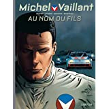 Michel Vaillant - Nouvelle saison, tome 1 : Au Nom du Filspar Philippe Graton